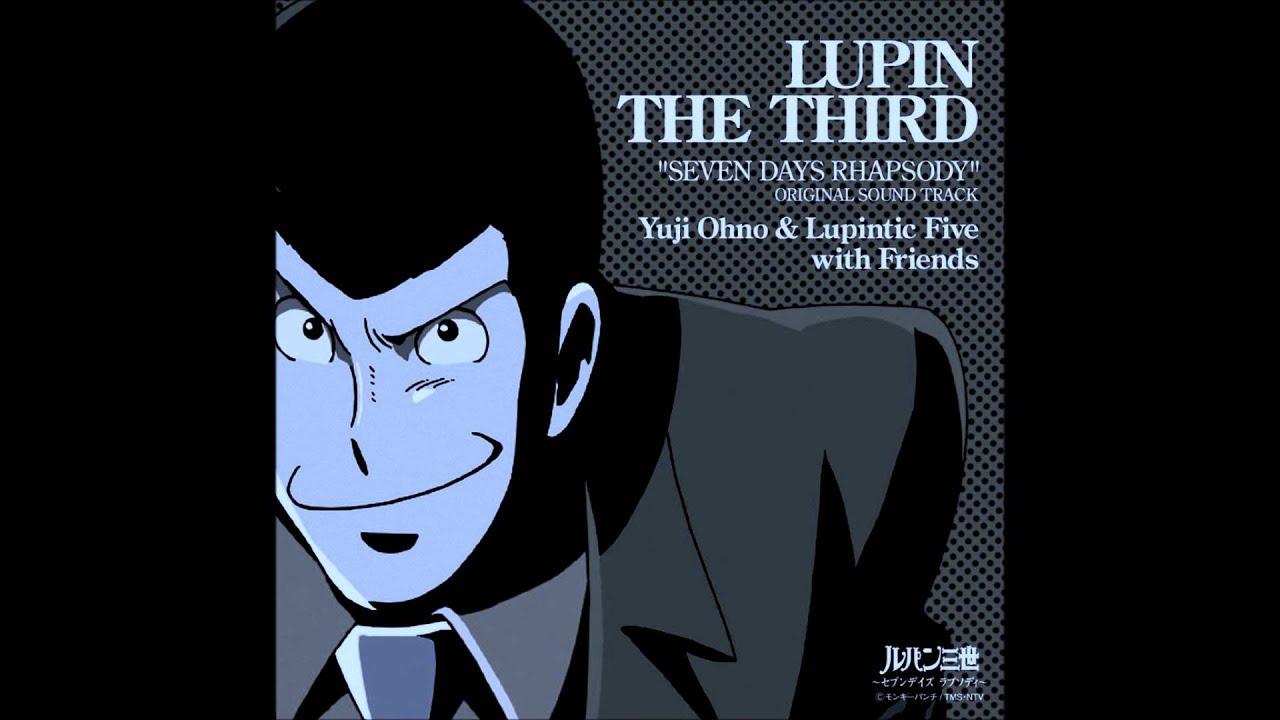 ルパン・ザ・ファイヤー (SEAMO - LupinThe Fire) 2006 ~Lupin The III~