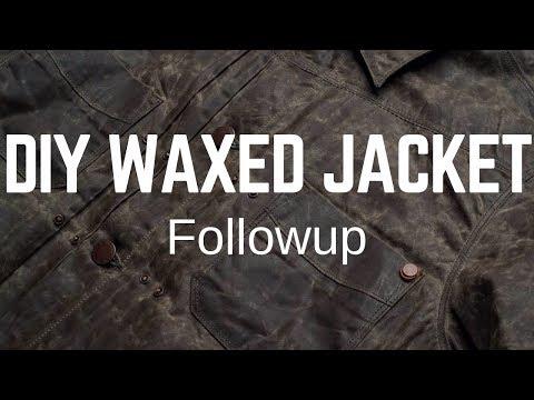 DIY Waxed Jacket Followup