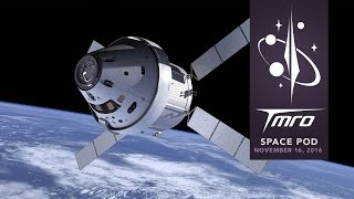 NASA Seeking Orion Capsule Alternatives - SpacePod 11/16/16