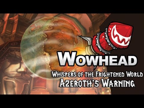 Whispers of the Frightened World - Azeroth's Warning
