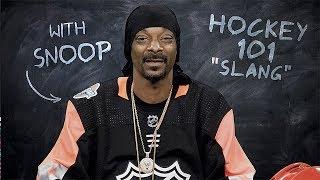 Hockey 101 with Snoop Dogg | Ep 2:  Slang thumbnail