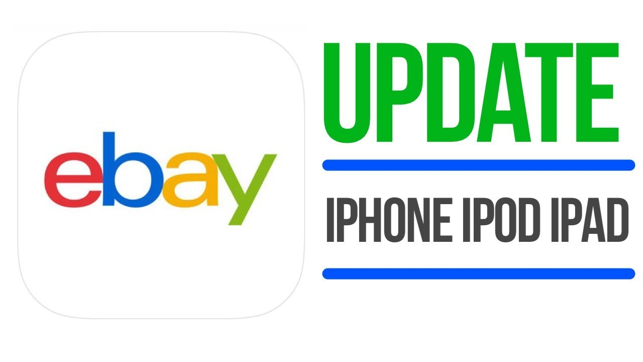 Update Ebay How To Update Ebay App In Iphone Ipad Ipod Youtube