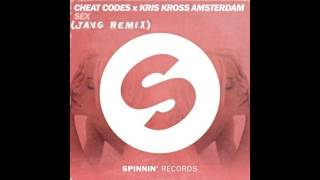 Cheat Codes X Kris Kross Amsterdam - SEX (JAVG Remix)