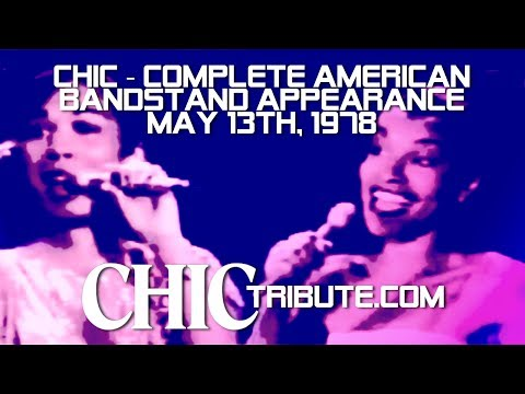 CHIC - COMPLETE AMERICAN BANDSTAND APPEARANCE (MAY 13TH, 1978)