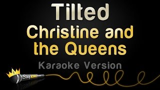 Christine and the Queens - Tilted (Karaoke Version)