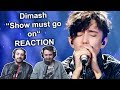 Dimash Show Must Go On Ep 3 REACTION mp3