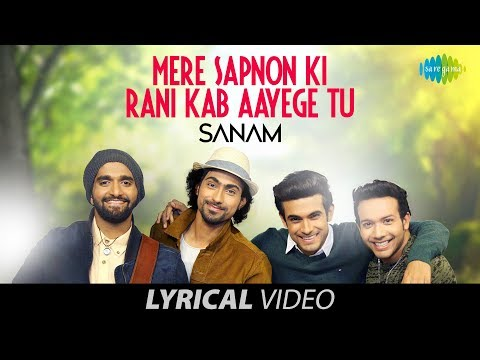 mere-sapnon-ki-rani---sanam-|-lyrical-video