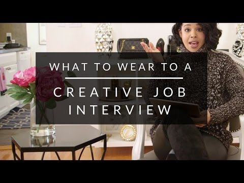 What To Wear To Creative Job Interview