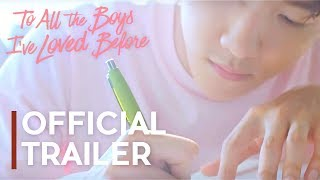 To All The Boys I've Loved Before | Official Trailer [EXO]