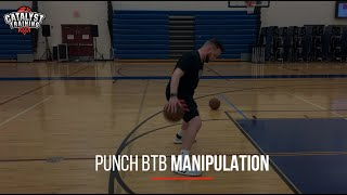 Control Your Dribble! Punch BTB Dribble Manipulation