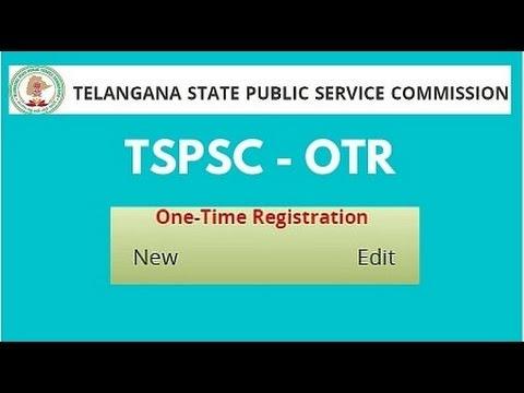 TSPSC - One Time Registration (OTR) | OTR ను రిజిస్టర్ చేసుకోవడం ఎలా?