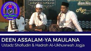 Download lagu DEEN ASSALAM YA MAULANA Sabyan Vocal by Gus ShofiHadroh Al Ukhuwwah MP3