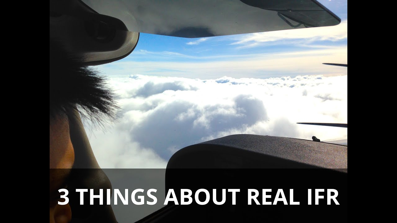 Download 3 THINGS ABOUT REAL IFR  - Flight Training Video