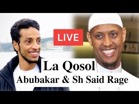 Live Xiiso Badan SH Said Rage & Abubakar Mohammed - Wehel