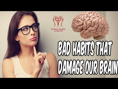 10 Bad Habits That Damage Our Brain Or Gets Neurological And Nervous System Diseases & Disorders