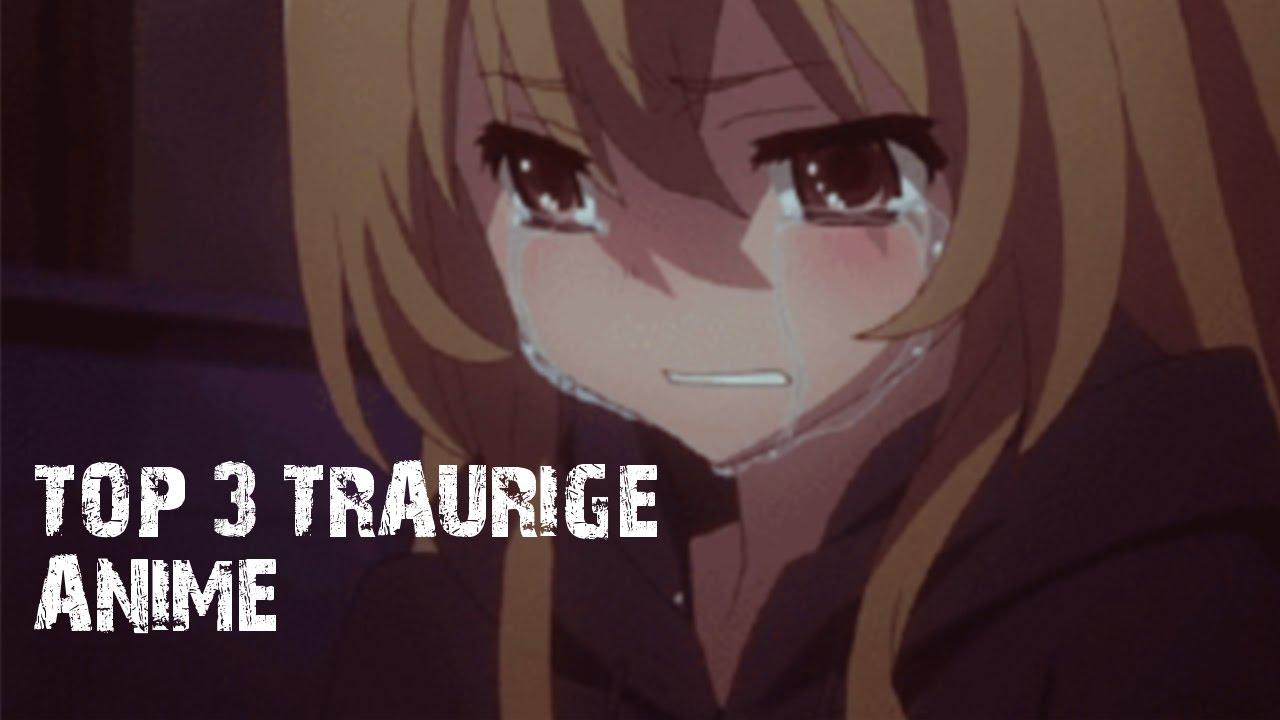Anime Bilder Traurig Top 3 Traurige Anime Youtube top 3 traurige anime youtube