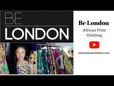 African Print Clothing UK - Be London Ltd