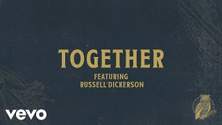 Watch Chris Tomlin Together feat Russell Dickerson video