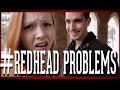 Redhead Problems