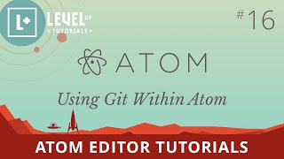 Atom Editor Tutorials #16 - Using Git Within Atom