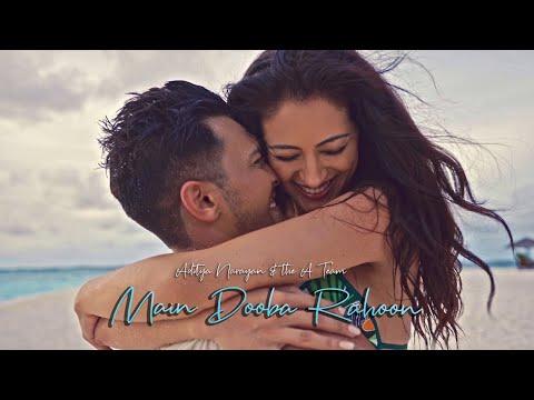 Main Dooba Rahoon - Aditya Narayan & The A Team (Official Music Video) | Latest hindi songs 2020