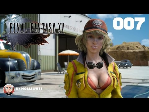Final Fantasy XV #007 - Staub zu Staub [XBO] Let's play Final Fantasy 15