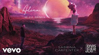 """alien (m-22 remix)"" is available here: streaming: http://hollywoodrecs.co/alienm22 download: http://hollywoodrecs.co/alienm22dl follow sabrina carpenter: in..."