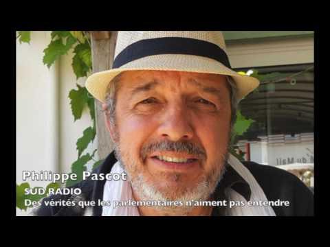 Philippe Pascot / SUD RADIO / Des vérités que les parlementaires n'aiment pas entendre