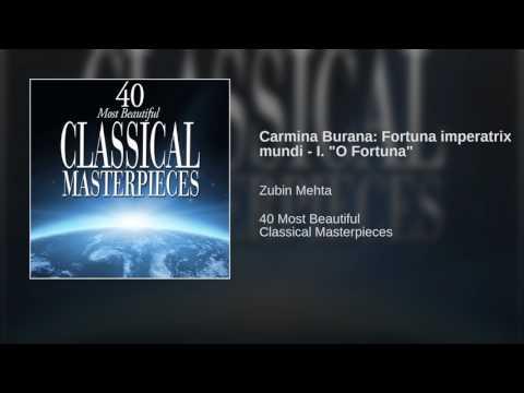 Carmina Burana: Fortuna imperatrix mundi - I.
