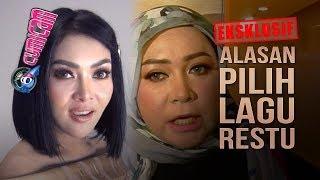 """Ekslusif! Wow! Terkuak Alasan Syahrini Pilih Lagu """"RESTU"""" Melly Goeslaw - Cumicam 01 April 2019"""
