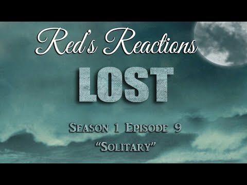 LOST S01E09: Solitary | Reaction