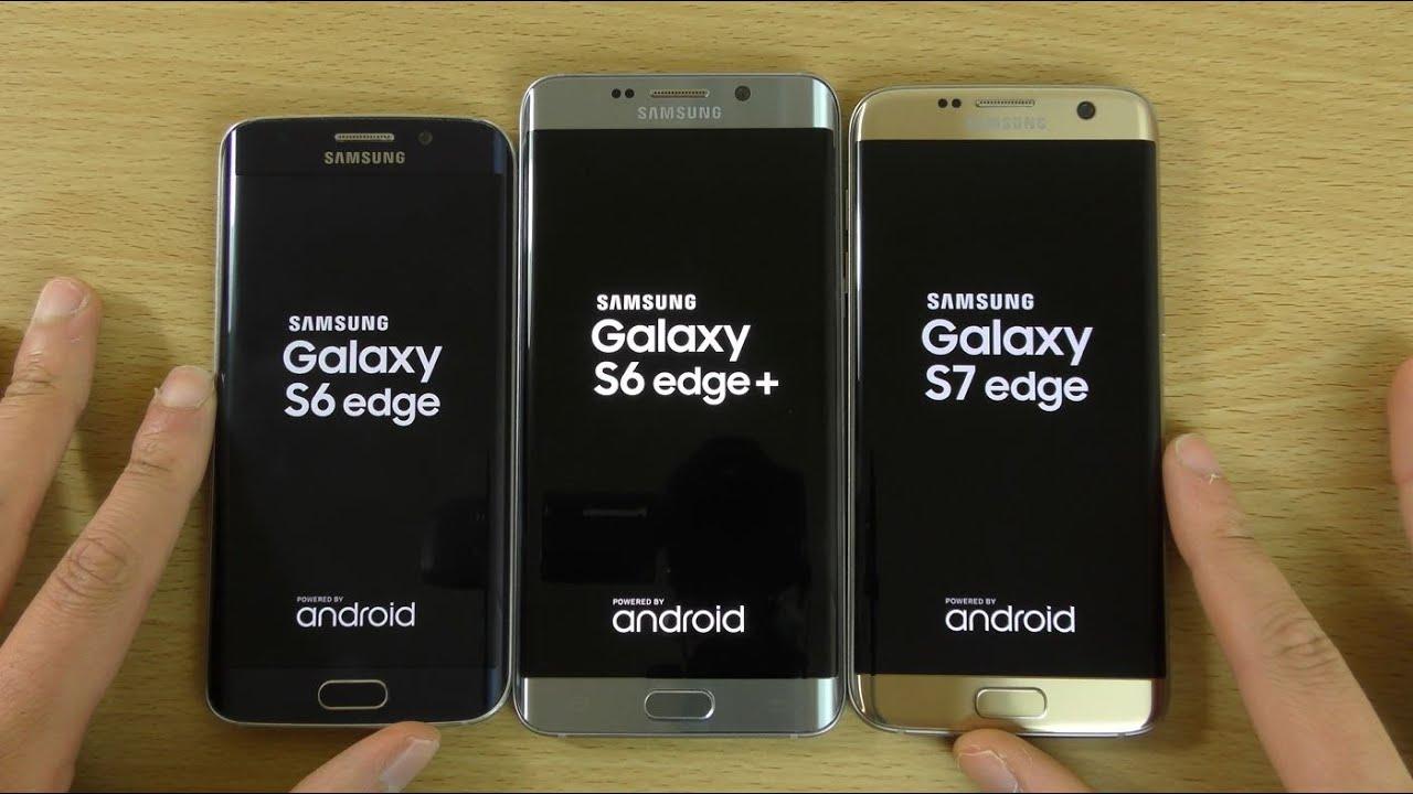 Samsung Galaxy S7 Edge VS S6 Edge VS S6 Edge Plus
