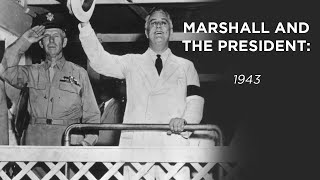 Cover images Marshall & the President, 1943