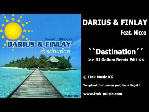Darius & Finlay feat. Nicco - Destination (Dj Gollum Remix Edit)