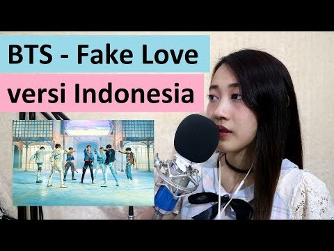 BTS - Fake Love (versi Indonesia) by Angelyn