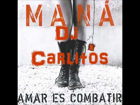 Dj Carlitos ( MANA MIX )