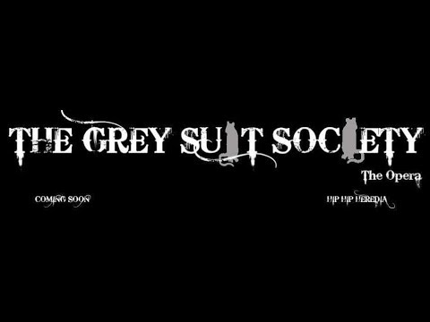 """The Grey Suit Society"" A Modern Opera by Carlos Heredia [PROMO}"