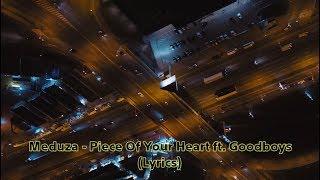 Baixar Meduza - Piece Of Your Heart ft. Goodboys (Lyrics)