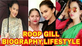 Roop Gill | Biography | Lifestyle | Family | House | Songs | Boyfriend | Age