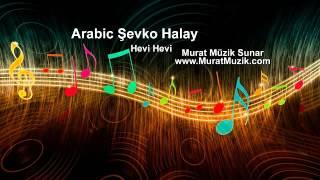 arap şevko hevi hevi ( Hebi Hebi ) arap oyun havası 2016 şevko 2016