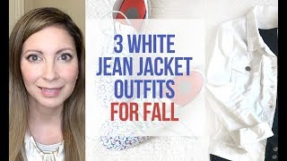 3 white jean jacket outfit ideas for fall | How to style a jean jacket