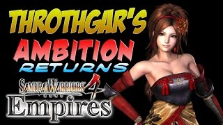 LOVE & AMBITION RETURNS! Samurai Warriors 4 Empires (#1)