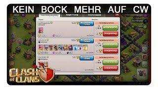 KEIN BOCK MEHR AUF CW    CLASH OF CLANS   Let's Play CoC   Deutsch   German