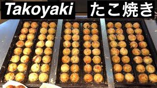 japanese street food - best TAKOYAKI compilation 2 たこ焼き