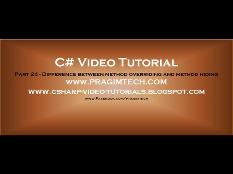 Part 24 - C# Tutorial - Difference between method overriding and method hiding.avi