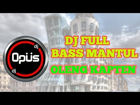 dj-oleng-kapten-remix-full-bass-mantul-terbaru-2019..
