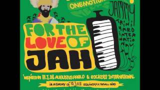 Addis Pablo - For the Love of Jah - Melodica Version (May 2011)