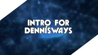 fan intro dennisways basic style