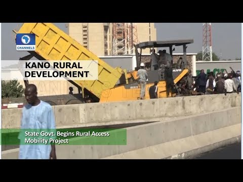 Kano State Govt Begins Rural Access Mobility Project
