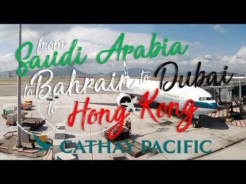 Saudi Arabia to Bahrain to Dubai to Hong Kong Via CATHAY PACIFIC (EKEN H9)